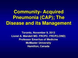 Community- Acquired Pneumonia (CAP); The  Disease and its Management