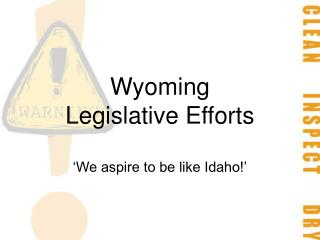 Wyoming Legislative Efforts