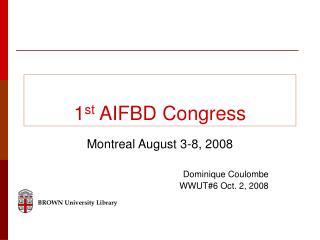 1 st  AIFBD Congress