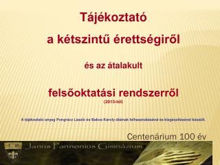 Centenárium 100 év