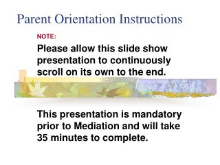 Parent Orientation Instructions