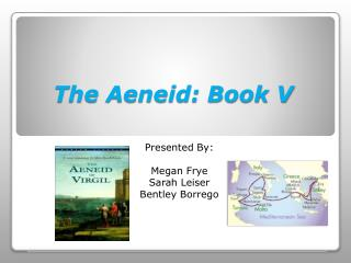 The Aeneid: Book V