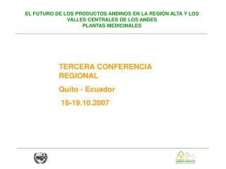 TERCERA CONFERENCIA REGIONAL Quito - Ecuador   18-19.10.2007