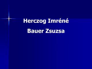Herczog Imréné Bauer Zsuzsa