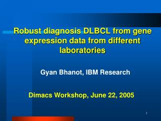 Robust diagnosis DLBCL from gene expression data from different laboratories