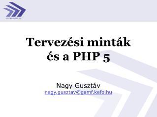 Tervezési minták  és a PHP 5