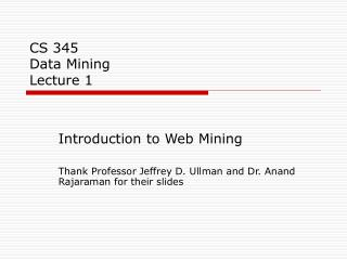 CS 345 Data Mining Lecture 1