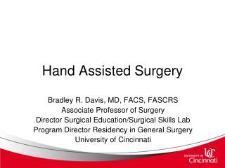 Hand Assisted Surgery