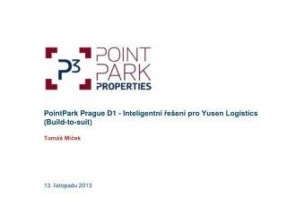 PointPark Prague D1 - Inteligentní řešení pro Yusen Logistics (Build-to-suit)