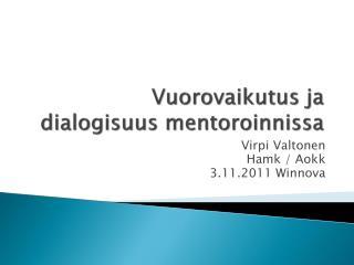 Vuorovaikutus ja dialogisuus  mentoroinnissa