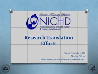 Research Translation Efforts