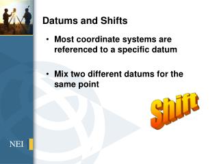 Datums and Shifts