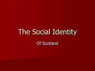 The Social Identity