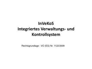 InVeKoS Integriertes Verwaltungs- und Kontrollsystem