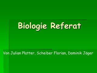 Biologie Referat