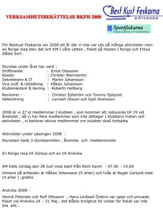 VERKSAMHETSBERÄTTELSE BKFH 2008