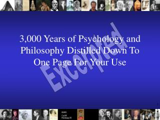 3,000 Years of Psychology and Philosophy Distilled Down To One Page For Your Use