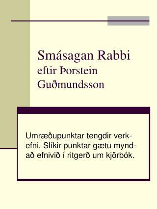 Smásagan Rabbi eftir Þorstein Guðmundsson