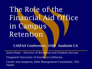 The Role of the Financial Aid Office in Campus Retention
