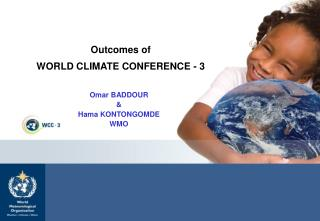 Outcomes of  WORLD CLIMATE CONFERENCE - 3