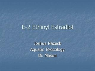 E-2 Ethinyl Estradiol