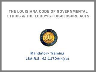 Mandatory Training LSA-R.S. 42:1170A4a