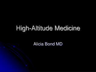 High-Altitude Medicine
