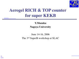 Aerogel RICH & TOP counter for super KEKB