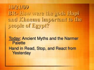 10/21/09 BR- How were the gods Hapi and Khnemu important to the people of Egypt?
