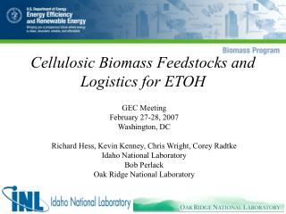 Cellulosic Biomass Feedstocks and Logistics for ETOH