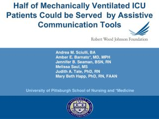 Half of Mechanically Ventilated ICU Patients Could be Served  by Assistive Communication Tools