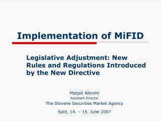 Implementation of MiFID
