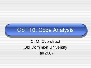 CS 110: Code Analysis