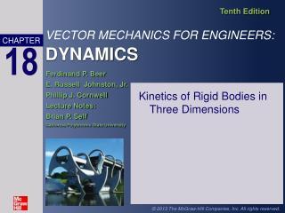 Kinetics of Rigid Bodies in Three Dimensions