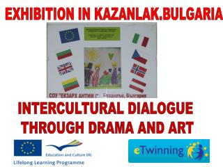 EXHIBITION IN KAZANLAK,BULGARIA