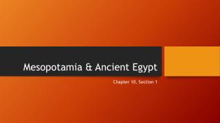 Mesopotamia & Ancient Egypt