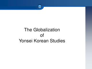 The Globalization  of  Yonsei Korean Studies