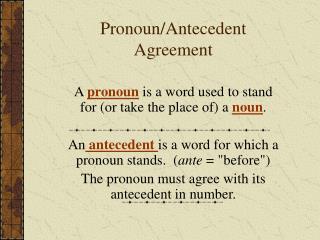 Pronoun/Antecedent Agreement