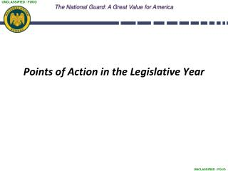 Points of Action in the Legislative Year