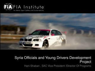 Syria Officials and Young Drivers Development Project