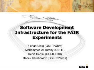 Software Development Infrastructure for the FAIR Experiments