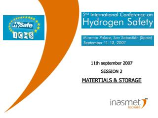 11th september 2007 SESSION 2 MATERTIALS & STORAGE