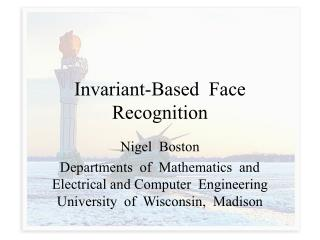 Invariant-Based  Face  Recognition