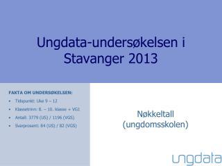 Ungdata-undersøkelsen i  Stavanger 2013