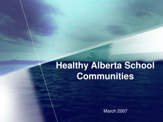 Healthy Alberta School Communities