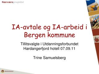 IA-avtale og IA-arbeid i Bergen kommune
