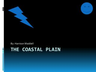 The Coastal Plain
