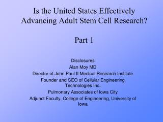 Is the United States Effectively Advancing Adult Stem Cell Research? Part 1
