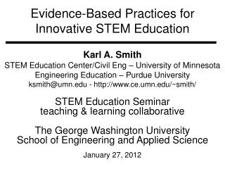 Evidence-Based Practices for  Innovative STEM Education