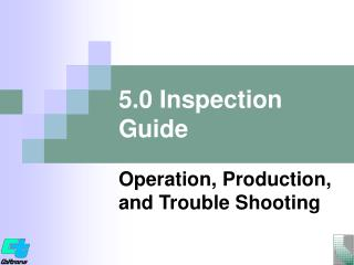 5.0 Inspection Guide